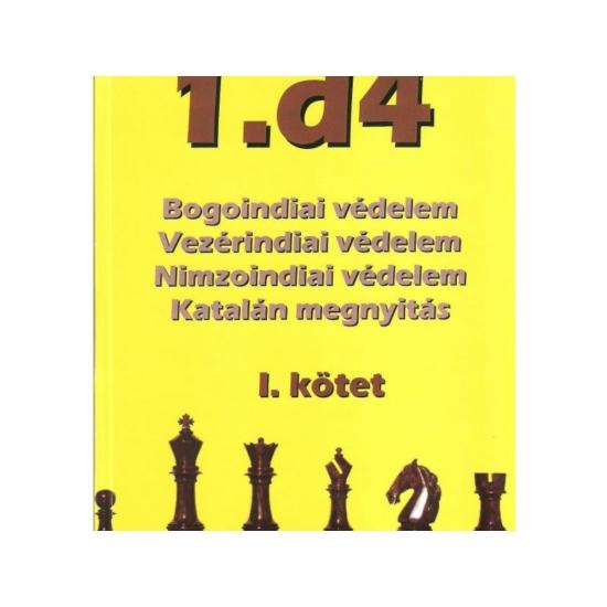 1.d4 - I. kötet