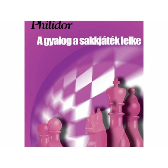 Philidor – A gyalog a sakkjáték lelke (online változat)