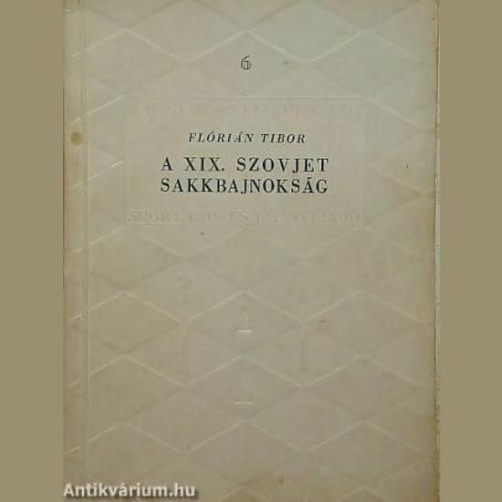 Flórián Tibor: A XIX. szovjet sakkbajnokság