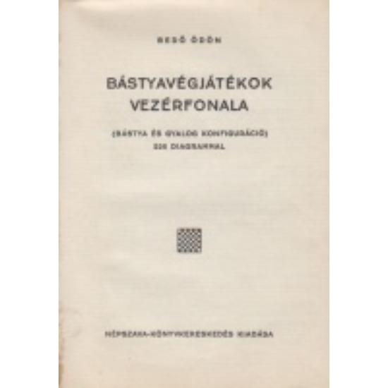Bedő Ödön: Bástyavégjátékok vezérfonala (1934)