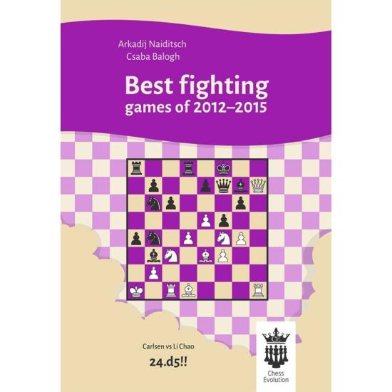 Arkadij Naiditsch & Csaba Balogh - Best fighting games of 2012-2015