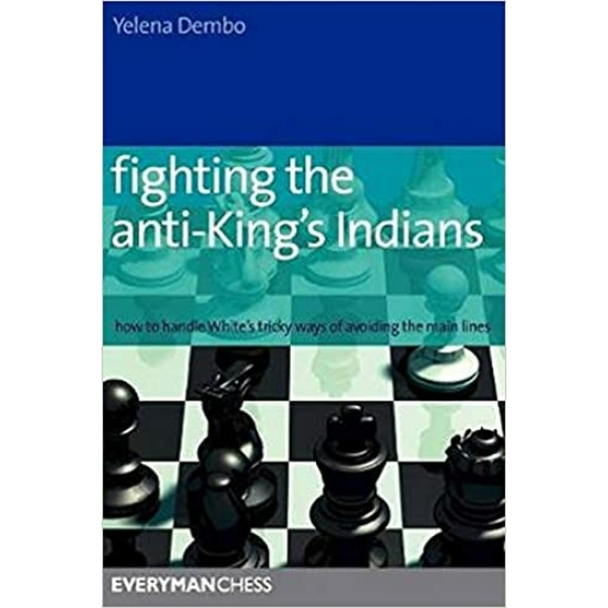 Fighting the Anti-King's Indians (second hand)