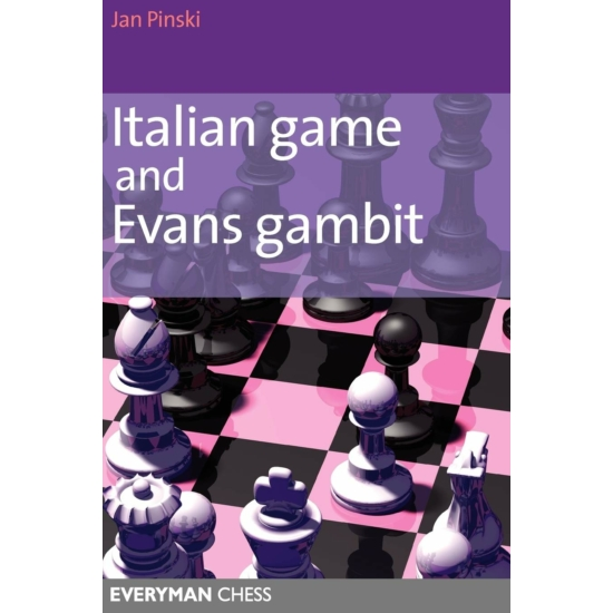 Italian Game and Evans Gambit (second hand)