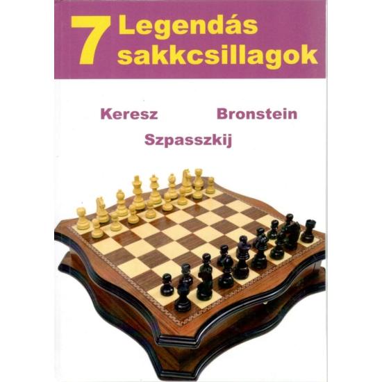 Legendás Sakkcsillagok 7