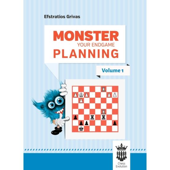Efstratios Grivas - Monster Your Endgame Planning - Volume 1