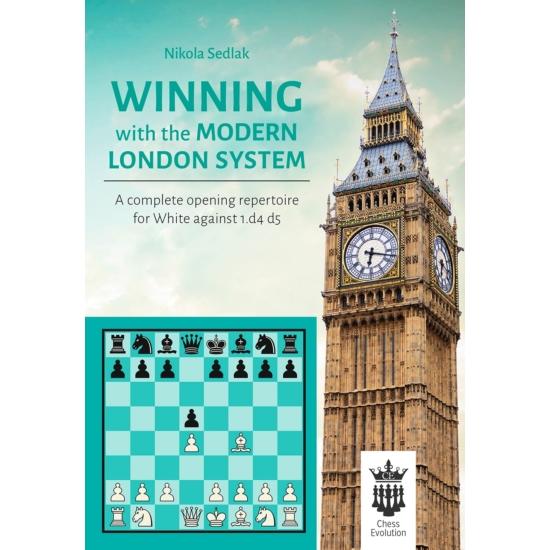 Nikola Sedlak - Winning with the Modern London System - PART 1