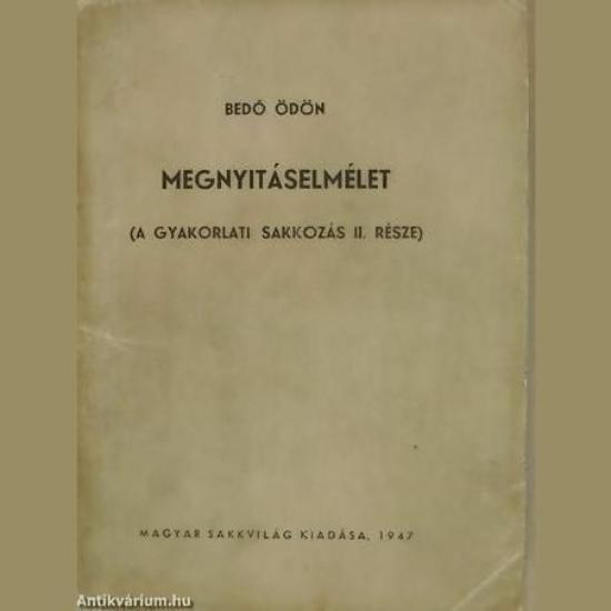 Bedő Ödön - Megnyitáselmélet 1947