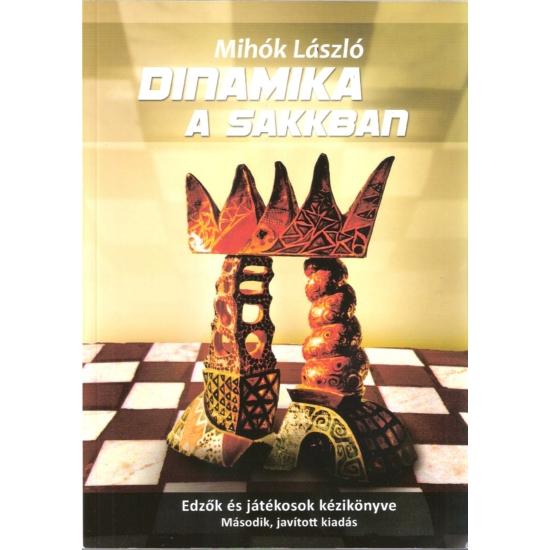 Mihók László: Dinamika a sakkban