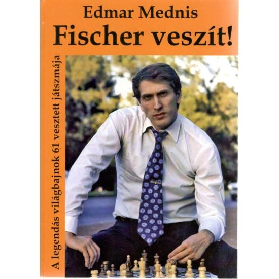 Edmar Mednis - Fischer veszít