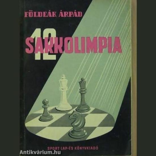 Földeák Árpád - 12 - Sakkolimpia