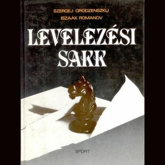 Grodzenszkij-Romanov: Levelezési sakk