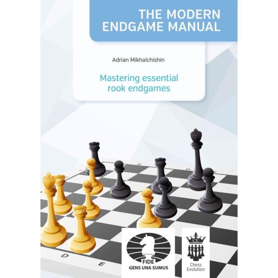 Adrian Mikhalchishin - Mastering essential rook endgames