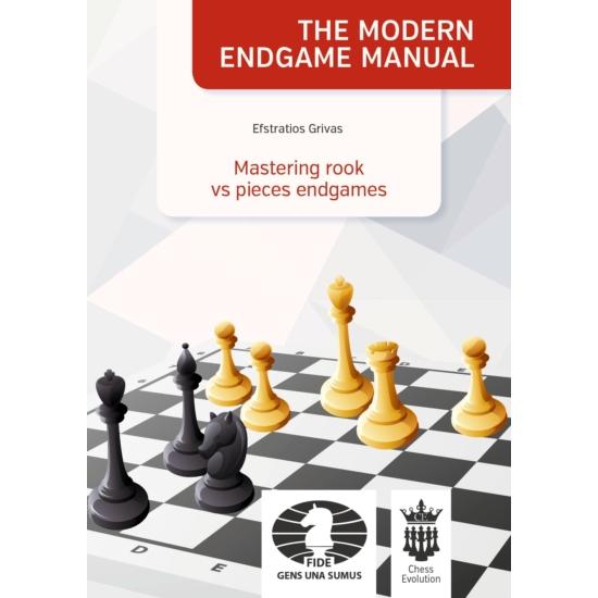 Efstratios Grivas - Mastering rook vs pieces endgames