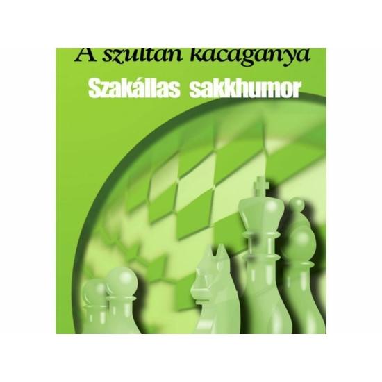 A szultán kacagánya - Szakállas sakkhumor