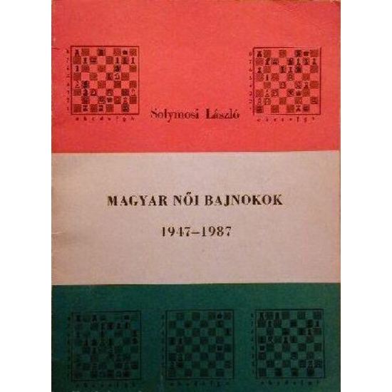 Solymosi László: Magyar női bajnokok 1947-1987