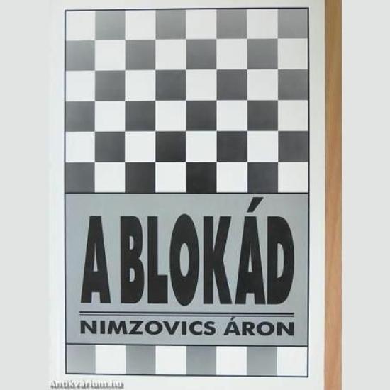 Nimzovics Áron: A blokád