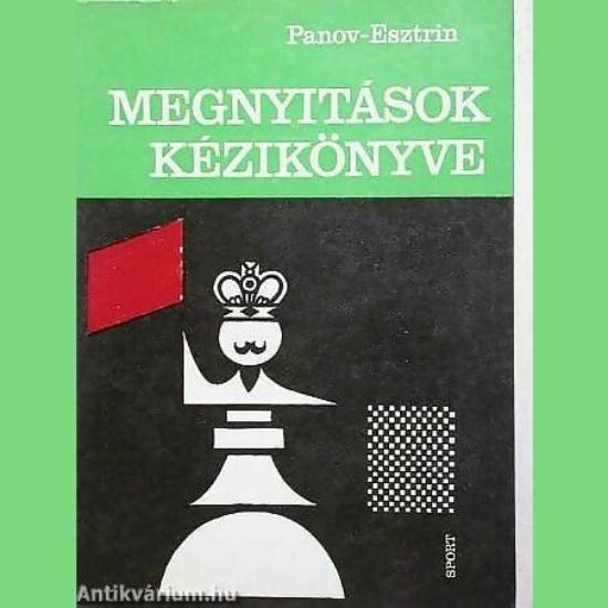 Panov Esztrin: Megnyitások kézikönyve