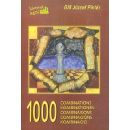 GM Pintér József - 1000 kombináció