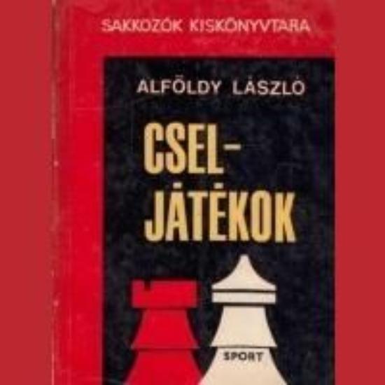 Alföldy László - Cseljátékok
