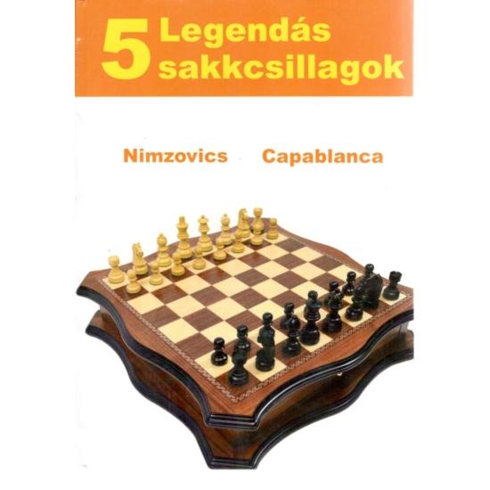 Legendás sakkcsillagok 5