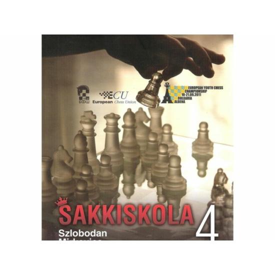 Szlobodan Mirkovics: Sakkiskola 4.