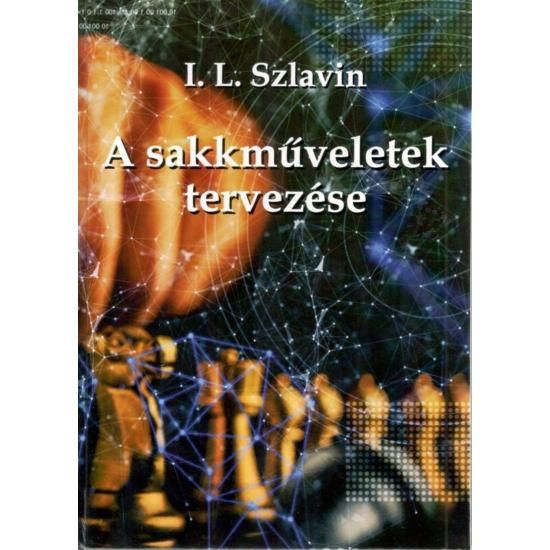 I.L. Szlavin - A stratégiai műveletek tervezése