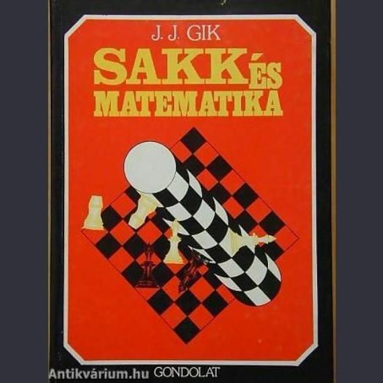 J.J. Gik - Sakk és matematika