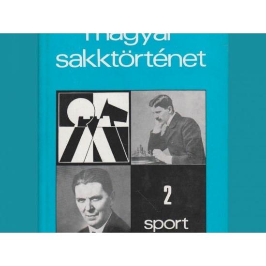 Barcza Gedeon: Magyar Sakktörténet 2.