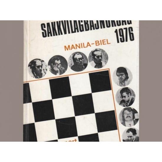 Flesch János: Sakkvilágbajnokság 1976. Manila-Biel