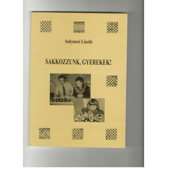 Solymosi- Sakkozzunk gyerekek