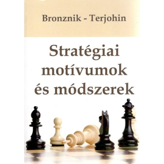 Bronznik - Terjohin - Stratégiai motívumok és módszerek