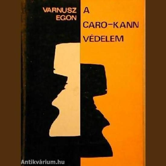 Varnusz Egon: A Caro-Kann-védelem